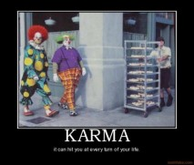karma-karma-clowns-demotivational-poster-1279068077-400x340